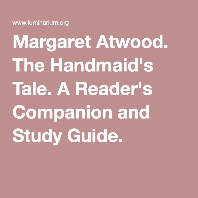 literary analysis of the handmaids tale In the handmaid's tale, atwood speculates on the possibility of circumstances in which innocent individuals are stripped of their power, identity, and freedom this is represented through the republic of gilead, a nation which was the result of a group of conservative religious extremists taking over.