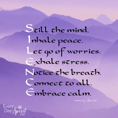 In silence is peace. #meditation #peace For the app of wallpapers ~ www.everydayspirit.net xo
