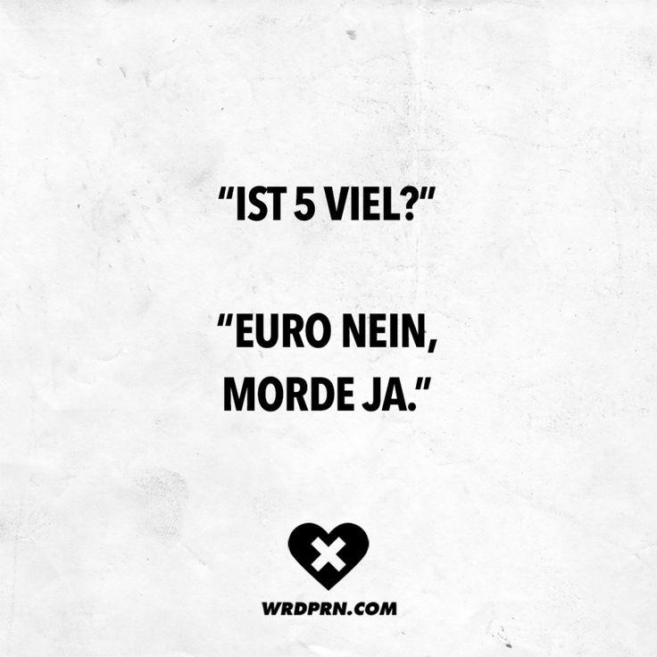 """Visual Statements® """"Ist 5 viel?"""" """"Euro nein…"""