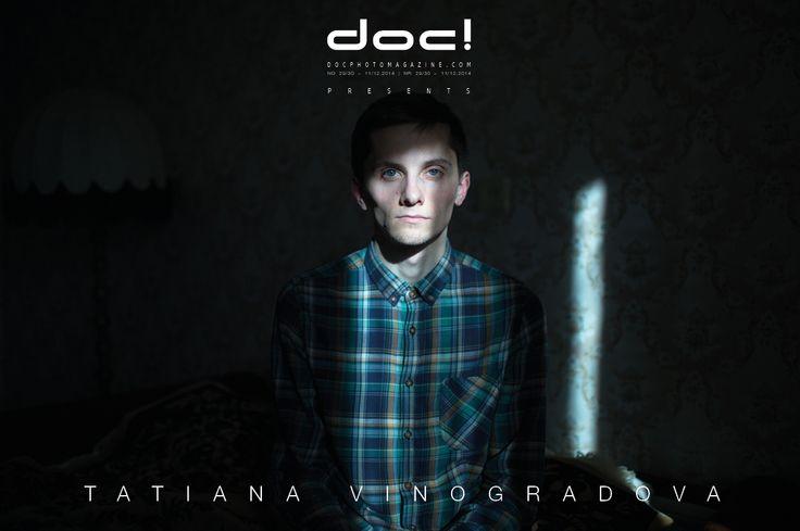 doc! photo magazine presents: Tatiana Vinogradova - DAYS OF MELANCHOLY @ doc! #29/30 (pp. 105-121)