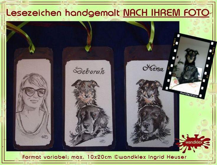 """Persönliche+Lesezeichen+handgemalt+(+nach+Foto)+von+wandklex+auf+DaWanda.com Ein Designerstück von wandklex Ingrid Heuser im kleinen Klexshop auf DaWanda unter http://de.dawanda.com/shop/wandklex  Persönliche Grußkarten handgemalt (auch nach Foto) Lesezeichen mal anders;  einzeln handgemalte """"Klexlibris""""  mit Ihrem individuellen Motiv (auch mit Namen, Spruch, Blümchen, Herzen, Weihnachtsmützen ;-) )  Jedes STück  ein Unikat, alle Tierrassen+ natürlich auch Menschen möglich, auch Kleinserien."""