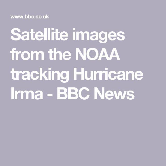 Satellite images from the NOAA tracking Hurricane Irma - BBC News