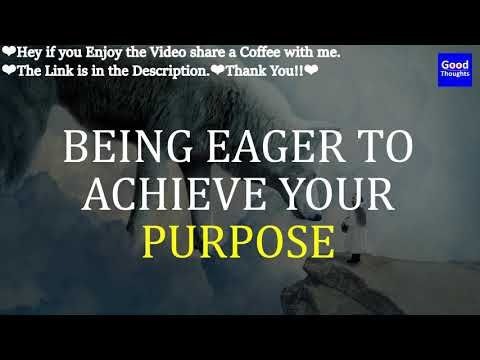 Abraham Hicks Being Eager To Achieve Your Purpose No Ads In
