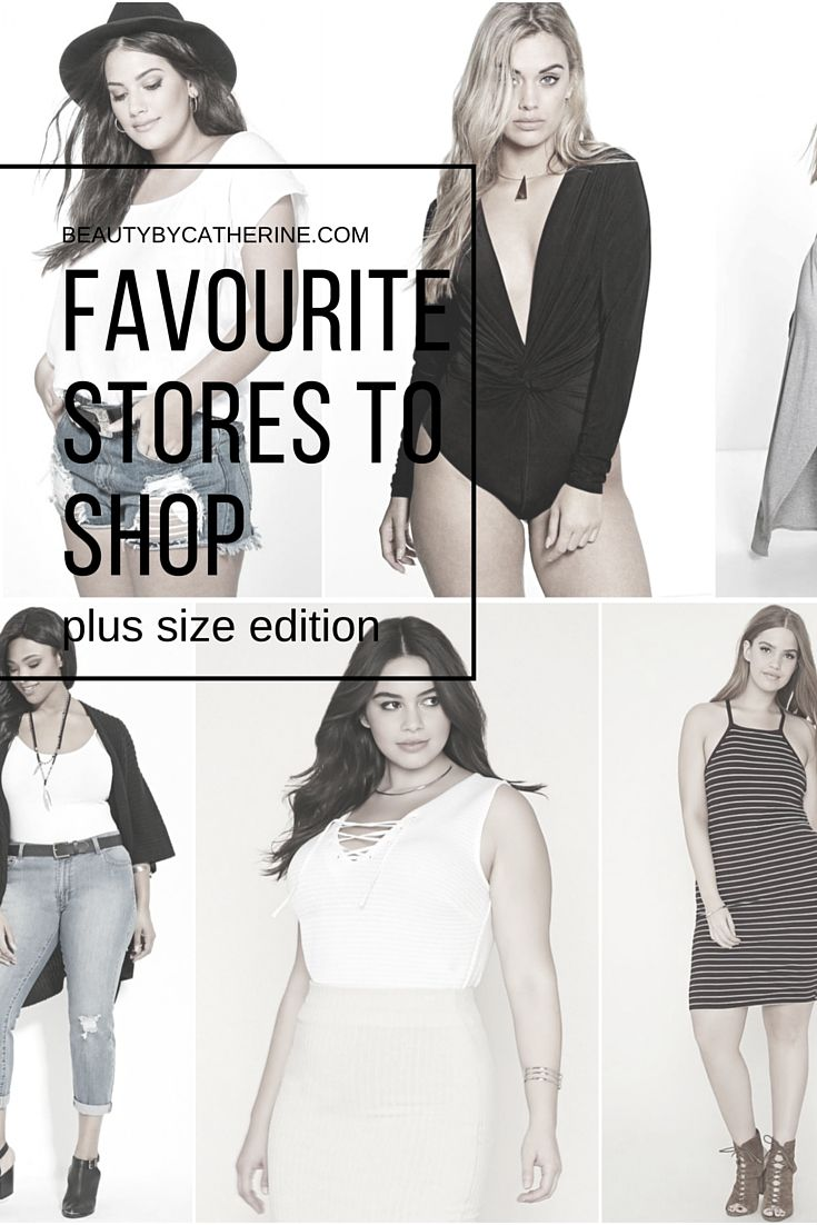 My favourites stores to shop at! http://beautybycatherine.com/favourite-plus-size-stores