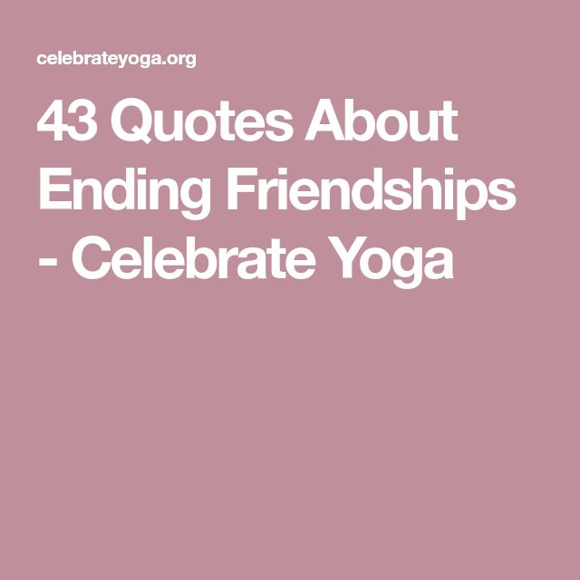 Best 25+ Ending friendship ideas on Pinterest | Friendship thank ...