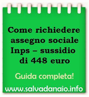Sei in difficoltà? Hai bisogno di soldi? fai domanda per il sussidio di 448 euro all'Inps! Oggi in questa guida vi spiegherò come richiedere assegno sociale Inps in modo semplice e veloce.