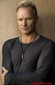 Sting.. Master musician, songwriter and actor. Creativity ooozes out this guy.
