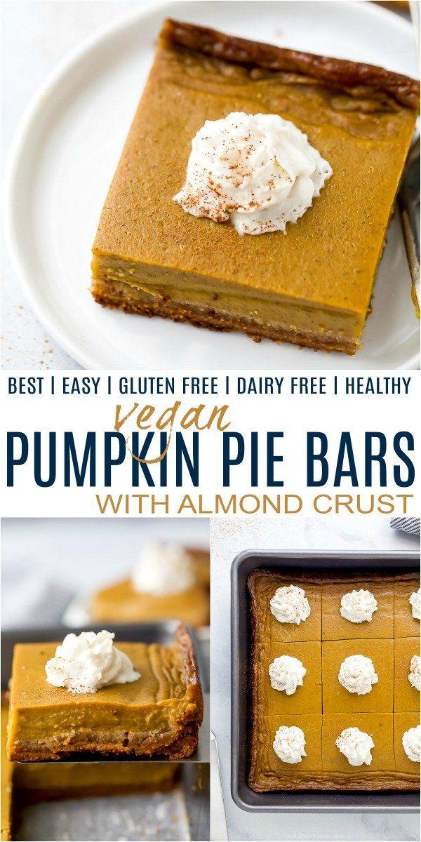 Must Have Vegan Pumpkin Pie Bars Recipe In 2020 Vegan Pumpkin Pie Bars Pumpkin Pie Bars Vegan Pumpkin Pie