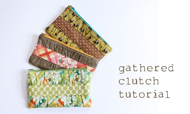 gathered clutch tutorial: Craft, Clutch Tutorial, Sewing Projects, Pattern, Bag, Sewing Machine, Sewing Tutorials