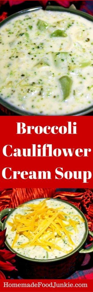 Broccoli Cauliflower Cream Soup