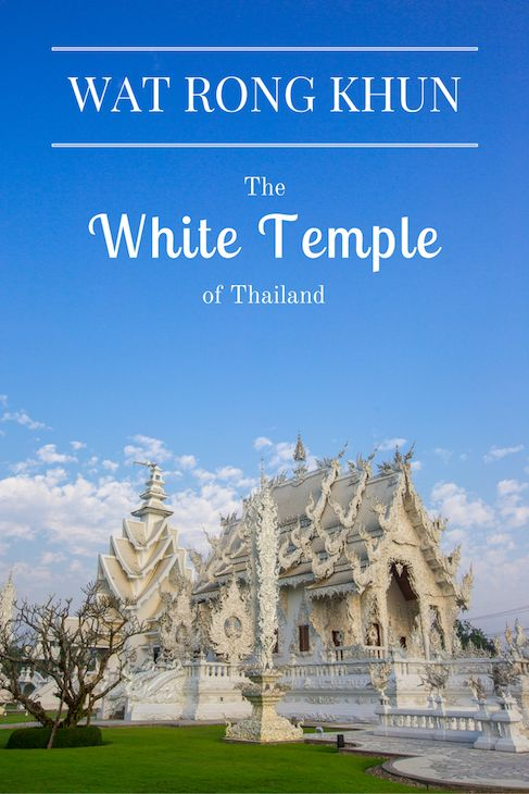 In northern Thailand you'll find the White Temple, or Wat Rong Khun, the most unique Buddhist temple in the country.