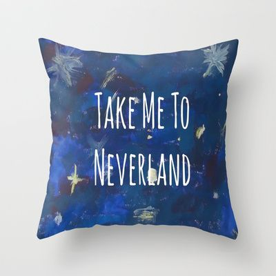Take Me To Neverland   Galaxy Throw Pillow by Sarah Hinds - $20.00
