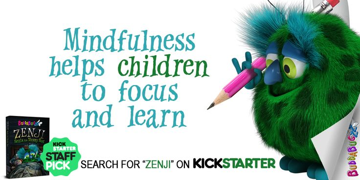 Mindfulness Helps Children... Focus & Learn