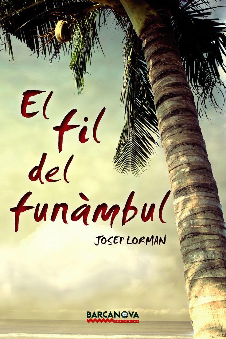 JOSEP LORMAN. El fil del funàmbul.