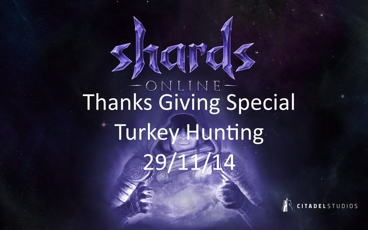 Shards Online Play test: Thanks Giving special - Turkey Hunting