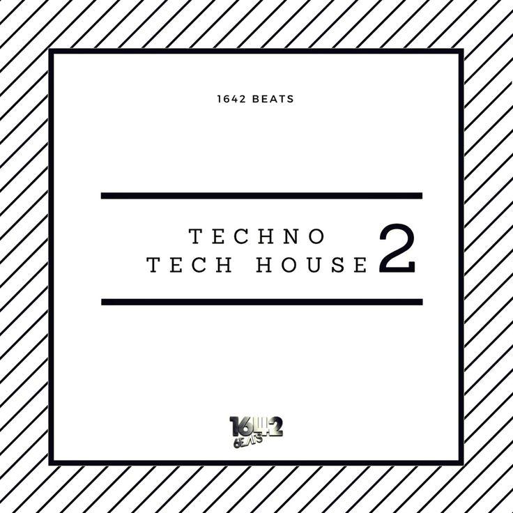 HOT NEW! Techno, Tech House Pack 2. - 1642 Beats (24-Bit WAV LOOPS / SAMPLES) #1642Beats