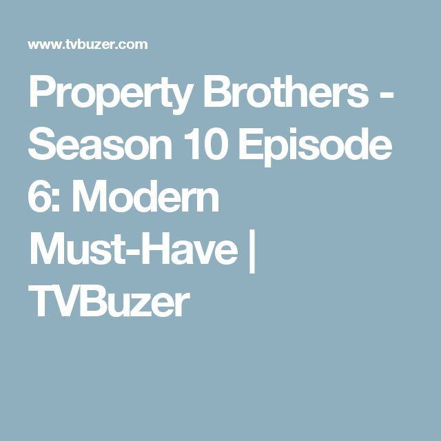 17 best ideas about property brothers on pinterest hgtv for Property brothers online episodes