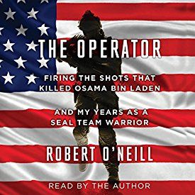 """Another must-listen from my #AudibleApp: """"The Operator: Firing the Shots That Killed Robert, you wrote one too many books. You really needed a co-writer on this one. Osama Bin Laden and My Years as a SEAL Team Warrior"""" by Robert O'Neill, narrated by Robert O'Neill."""