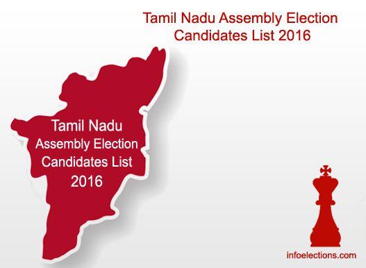 Tamil Nadu Candidate list, Tamil Nadu AIADMK DMK DMDK BJP INC PMK TMC VCK MDMK CPI(M) CPI WPI Candidate List, TamilNadu assembly election 2016 Candidates list, Tamil Nadu Complete Compiled Final candidate list, Tamil Nadu election ticket declare, Tamil Na