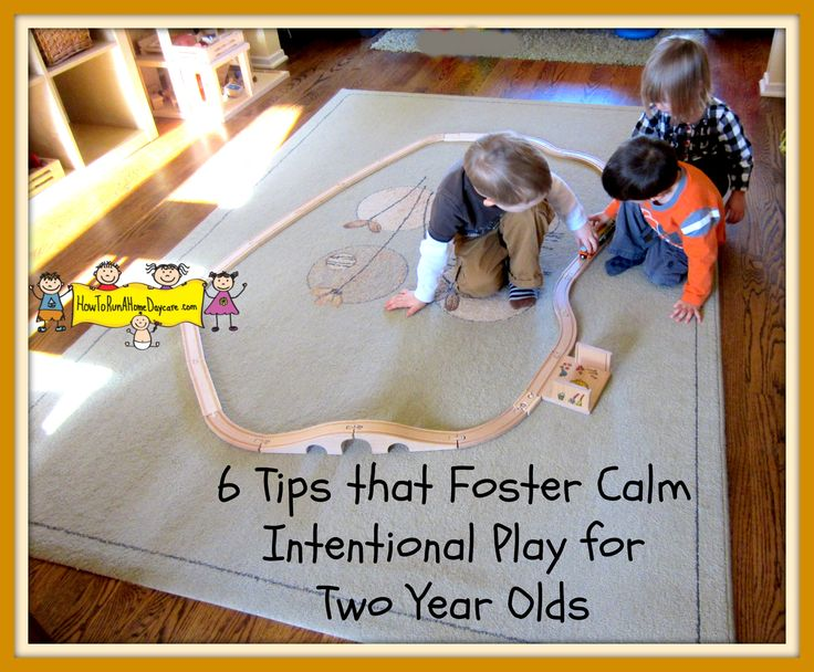 6 Tips That Foster Calm Intentional Play for 2 Year Olds (from How to Run a Home Daycare)