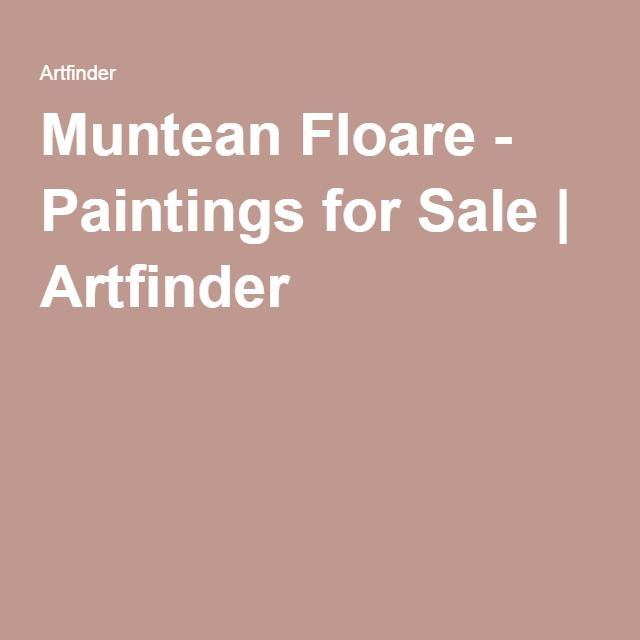 Muntean Floare - Paintings for Sale | Artfinder