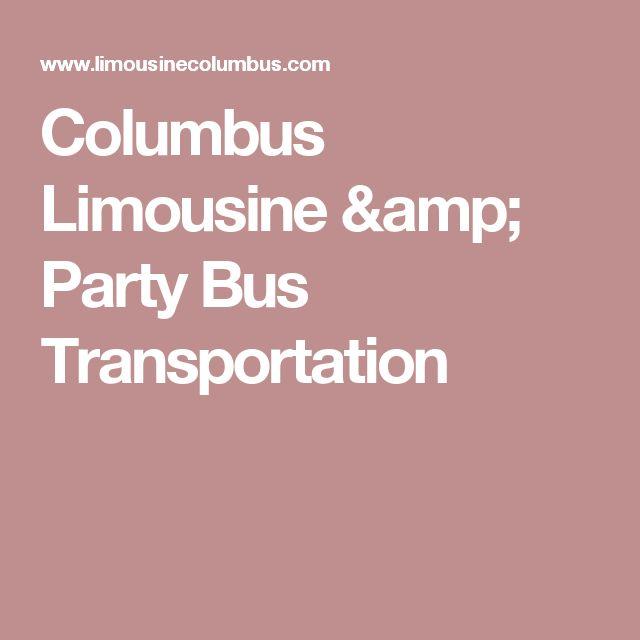 Columbus Limousine & Party Bus Transportation