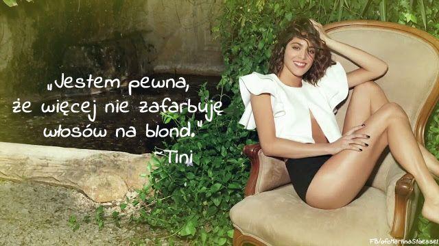 Cytat pochodzi z wywiadu Martiny Tini Stoessel dla niemieckiego magazynu Violetta.