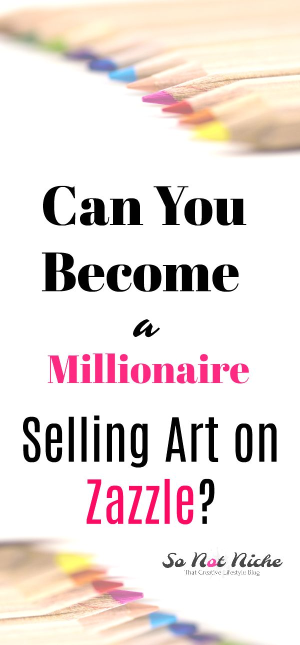 Can you make money selling art on Zazzle? Here is a different way to examine your potential earnings, and put you in the right mindset to earn more on Zazzle.  #art #workfromhome