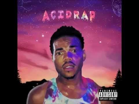 Chance The Rapper- Acid Rap (Full Album) [HQ]