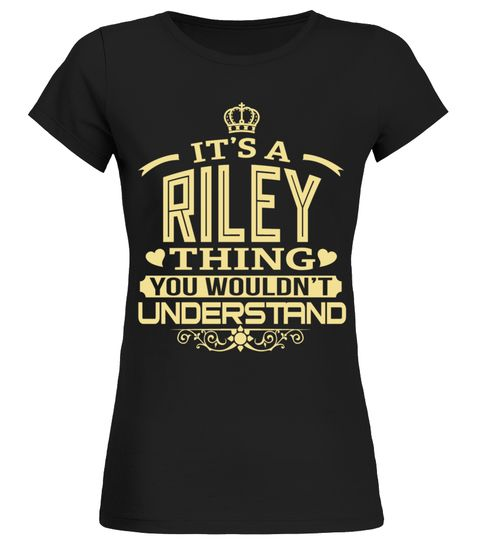 # RILEY THING GOLD SHIRTS .  RILEY THING GOLD SHIRTS. IF YOU PROUD YOUR NAME, THIS SHIRT MAKES A GREAT GIFT FOR YOU AND YOUR FAMILY ON THE SPECIAL DAY.---RILEY FAMILY, RILEY NAME SHIRTS, RILEY NAME T SHIRTS, RILEY TEES, RILEY HOODIES, RILEY LONG SLEEVE, RILEY FUNNY SHIRTS, RILEY THING, RILEY HUSBAND, RILEY MAMA, RILEY LOVERS, RILEY PAPA, RILEY GRANDMA, RILEY GRANDPA, RILEY GIRL, RILEY GUY, RILEY TEAM