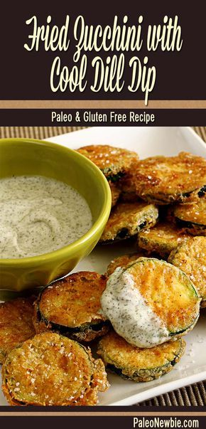 Sizzling zucchini slices shallow-fried with a light crunchy coating – dip in the easy dill-seasoned veggie dip recipe included for an awesome snack or appetizer! #paleo #glutenfree