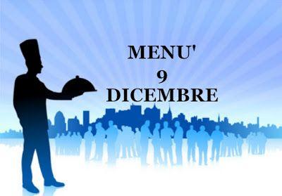 TUTTI INSIEME: Ricette del giorno 9 dicembre