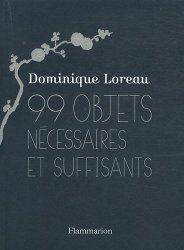 99 objets objets nécessaires et suffisants -Dominique Loreau