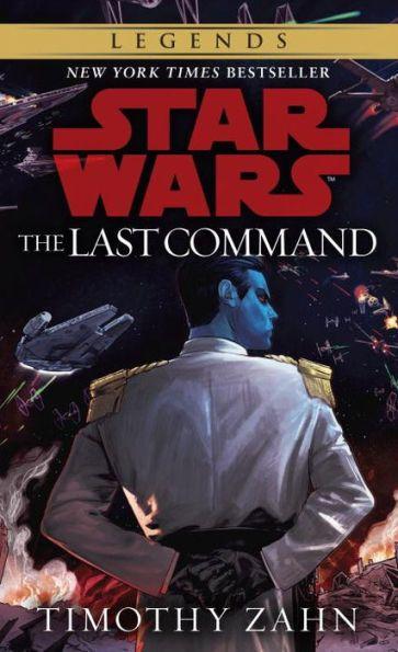 Star Wars Thrawn Trilogy #3: The Last Command
