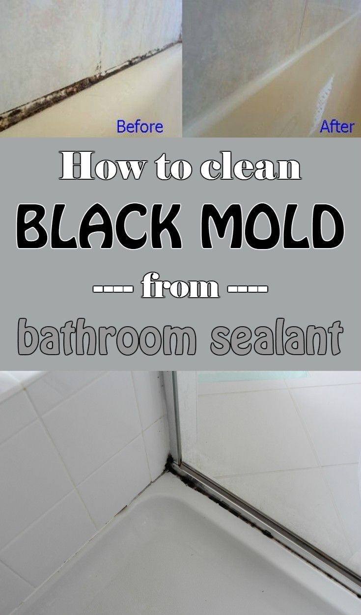 How to clean black mold from bathroom sealant for Best way to clean bathroom