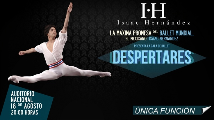 "Isaac Hernandez ""despertares"" at Auditorio Nacional on Saturday Aug 18th, 8:00pm 