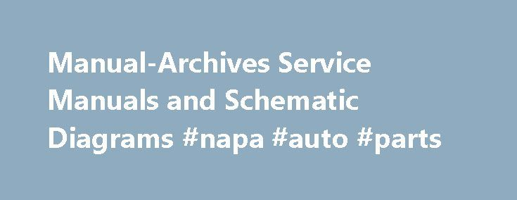 Manual-Archives Service Manuals and Schematic Diagrams #napa #auto #parts http://autos.remmont.com/manual-archives-service-manuals-and-schematic-diagrams-napa-auto-parts/  #free auto repair manuals # LG 42PC1DA-UB Service Manual – Chassis PA-61B Plasma TV Description Of Controls, Specifications, Adjustment Instructions, Block Diagram, Exploded View, Exploded View Parts List, Replacement Parts... Read more >The post Manual-Archives Service Manuals and Schematic Diagrams #napa #auto #parts…