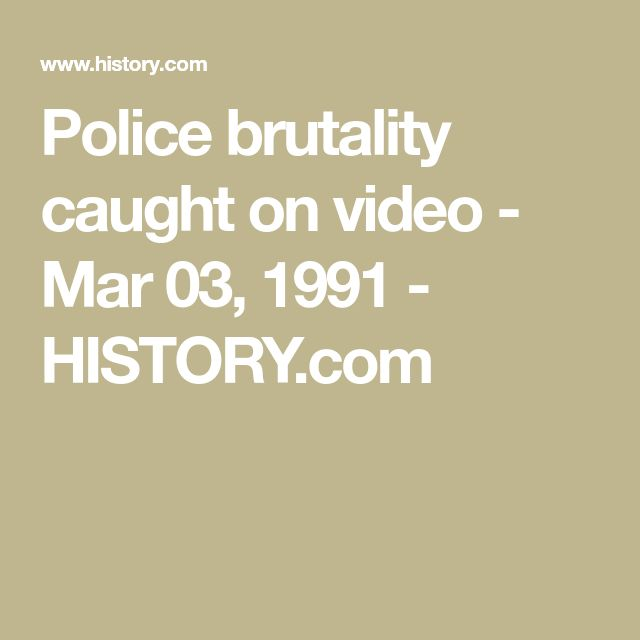 Police brutality caught on video - Mar 03, 1991 - HISTORY.com