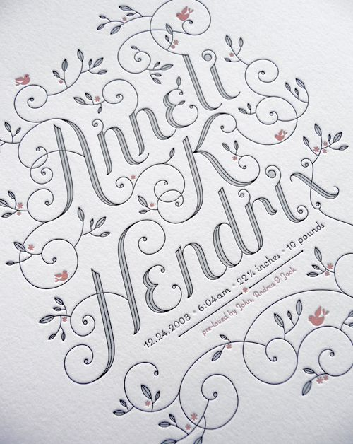baby announcement designed and printed by Jessica Hische. Beautiful hand drawn type.