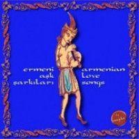 Ermeni Aşk Şarkıları
