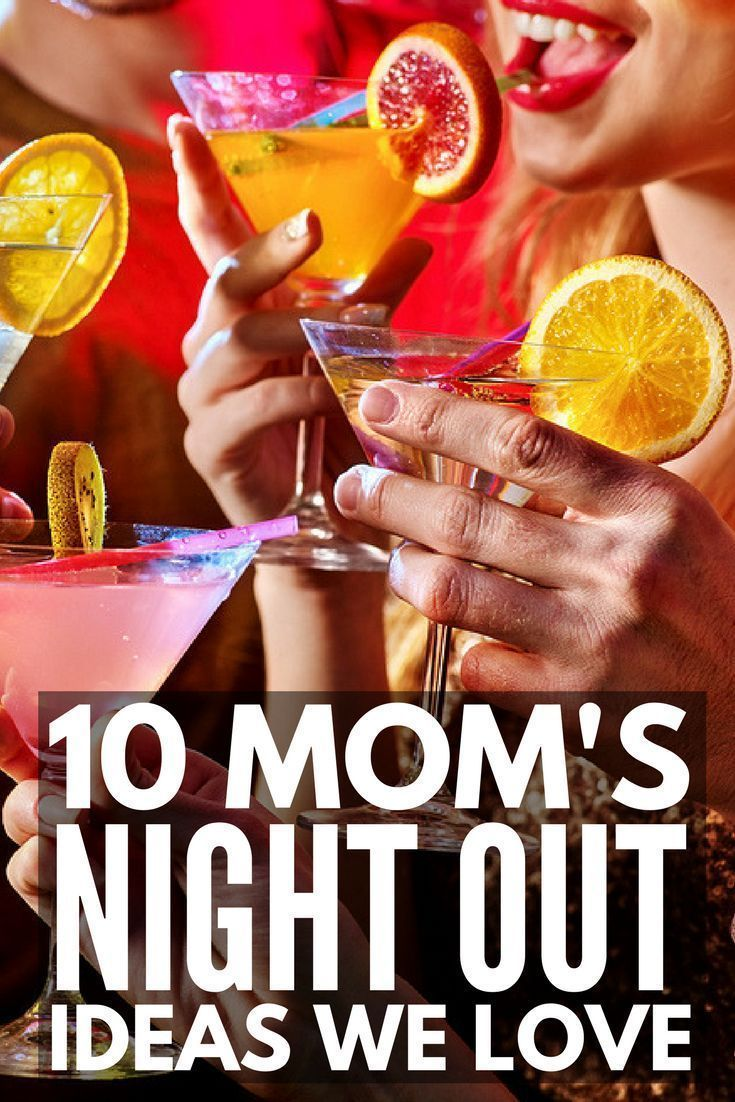 10 Fantastic Moms Night Out Ideas Girls Night Out Grown Up Meraki Lane Girls Night Out Games Moms Night Out Moms Night