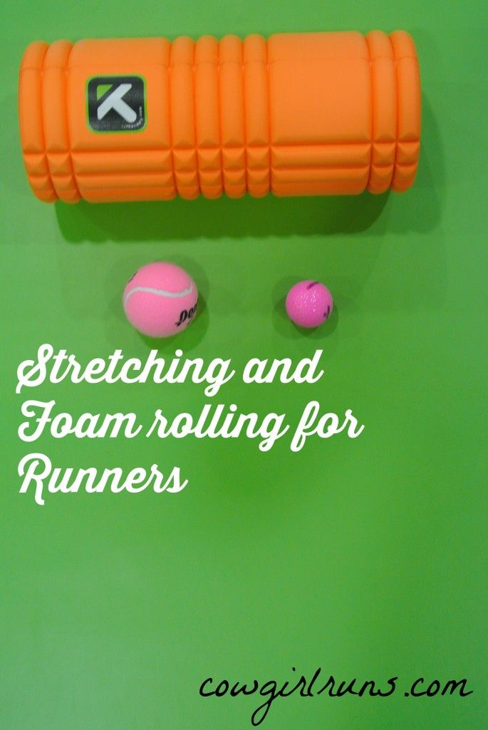 Stretching & Foam Rolling for Runners - Cowgirl Runs