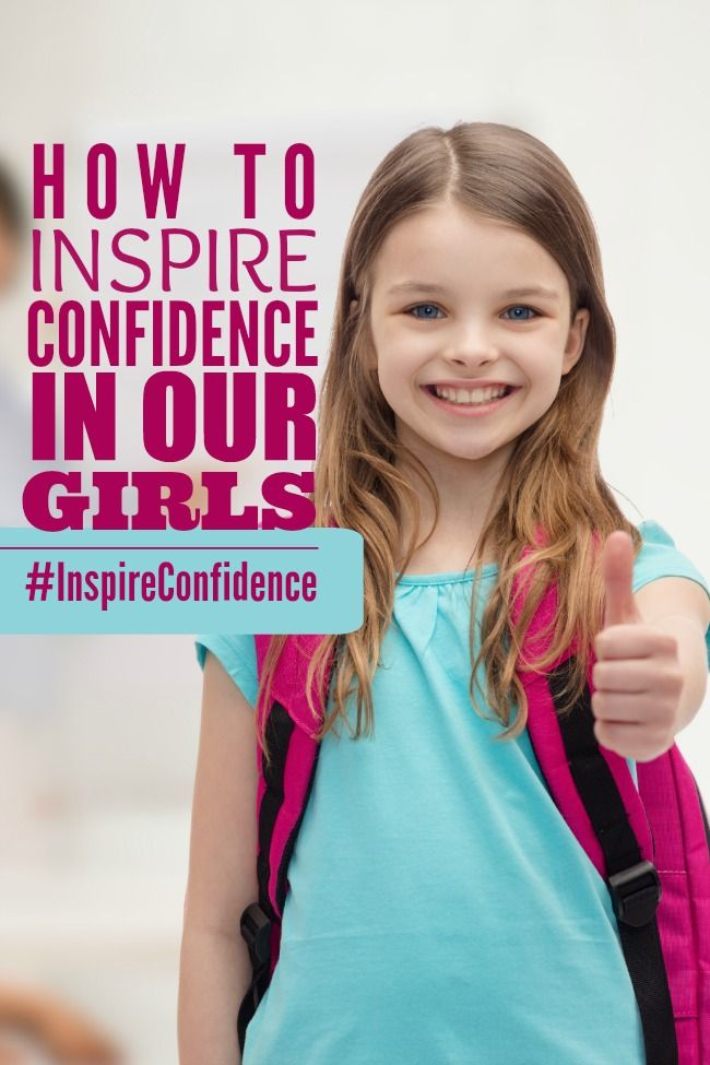 How to Raise Confident Girls in a Judgemental World #InspireConfidence