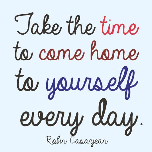 "www.limedeco.gr "" Take the time to come home to yourself every day. """
