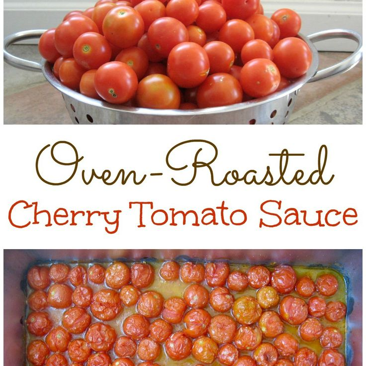 Check out Oven-Roasted Cherry Tomato Sauce (Freezer-Friendly!). It's ...