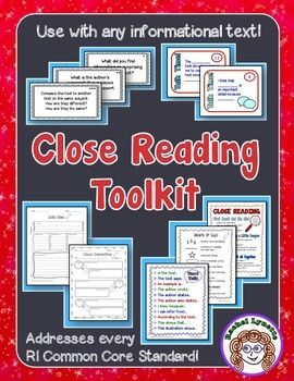 Close Reading Toolkit for Any Informational Text! Covers all of the RI Common Core Standards. This will make your close reading so much easier!!  $