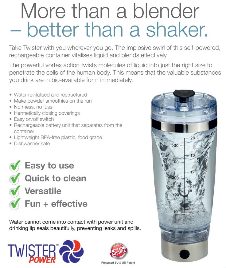 TWISTER  • Water revitalised and restructured  • Make powder smoothies on the run  • No mess, no fuss  • Hermetically closing coverings  • Easy on/off switch  • Rechargeable battery unit that separates from the container  • Lightweight BPA-free plastic, food grade  • Dishwasher safe  Order online www.twistersa.com