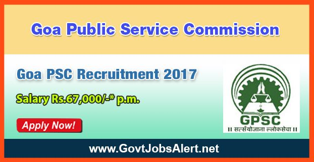 Goa PSC Recruitment 2017 - Hiring Professor, Junior Orthopedic Surgeon and Assistant Public Prosecutor Posts, Salary Rs.67,000/- : Apply Now !!!  The Goa Public Service Commission– Goa PSC Recruitment 2017 has released an official employment notification inviting interested and eligible candidates to apply for the positions of Professor, Junior Orthopedic Surgeon and Assistant Public Prosecutor. The eligible candidates may apply online through the official website (given