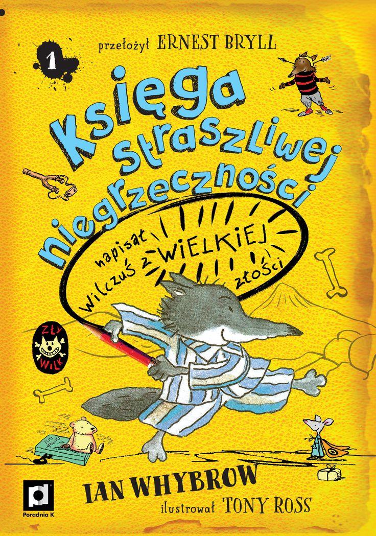 """""""Księga straszliwej niegrzeczności"""" to wznowienie wydanej w latach 90. bardzo popularnej serii o przygodach dzielnego Wilczusia, która podbiła serca dzieci i dorosłych. Książkę tworzą zabawne ilustracje Toniego Rossa i świetne autorskie tłumaczenie wybitnego poety Ernesta Brylla."""