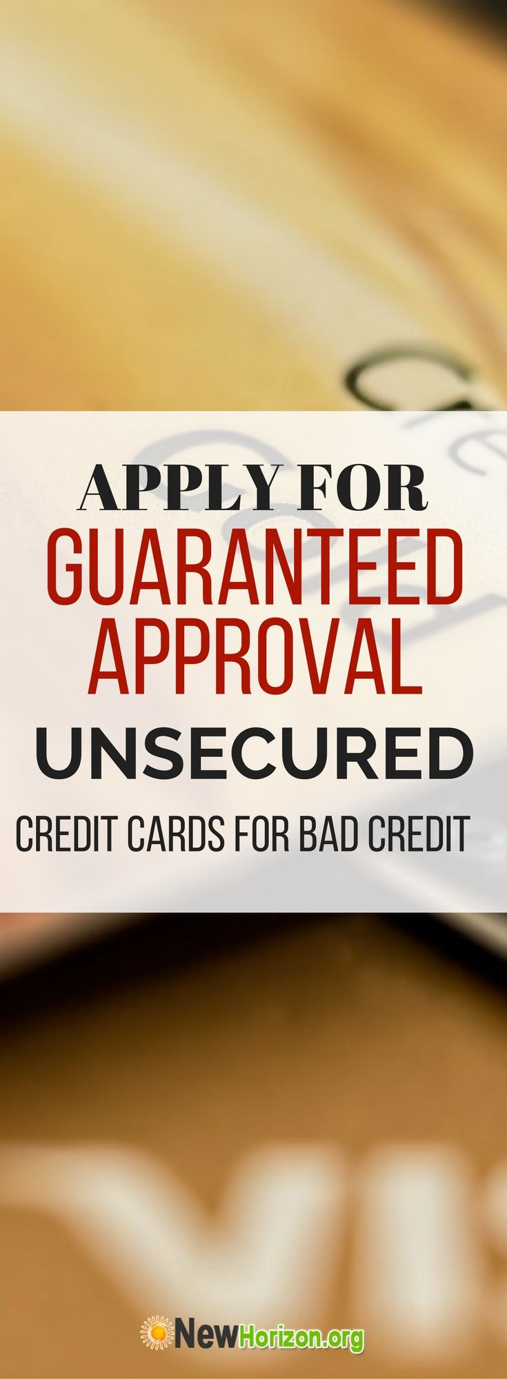 guaranteed unsecured credit card approval for bad credit